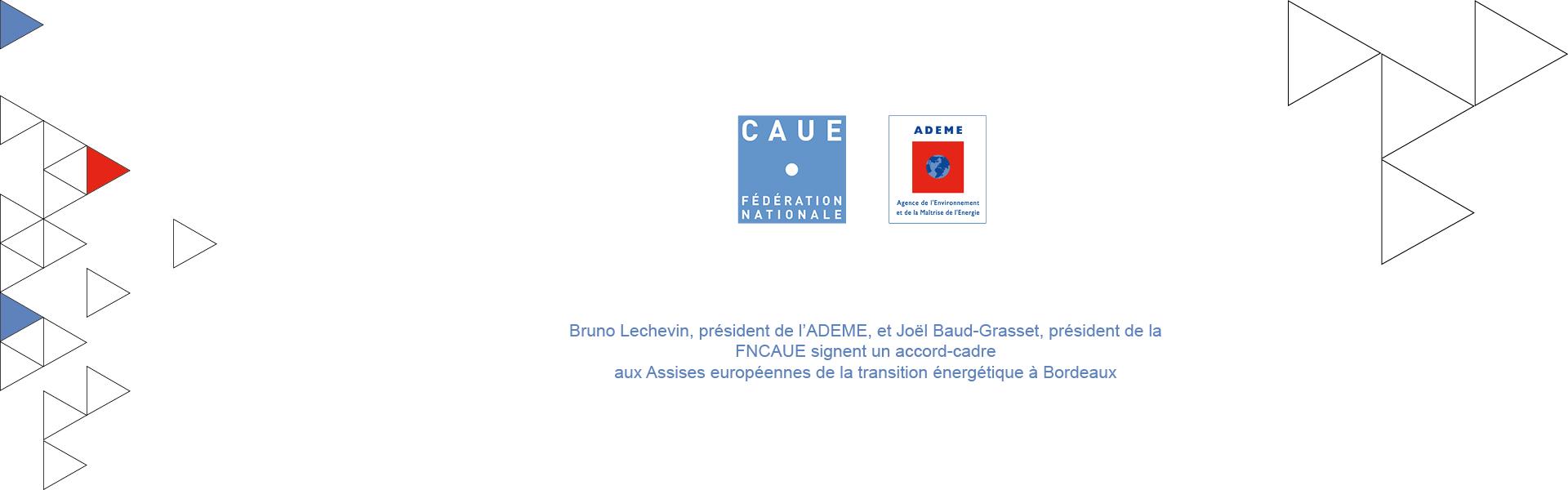 La FNCAUE et l'ADEME signent un accord-cadre aux Assises européennes de la transition énergétique
