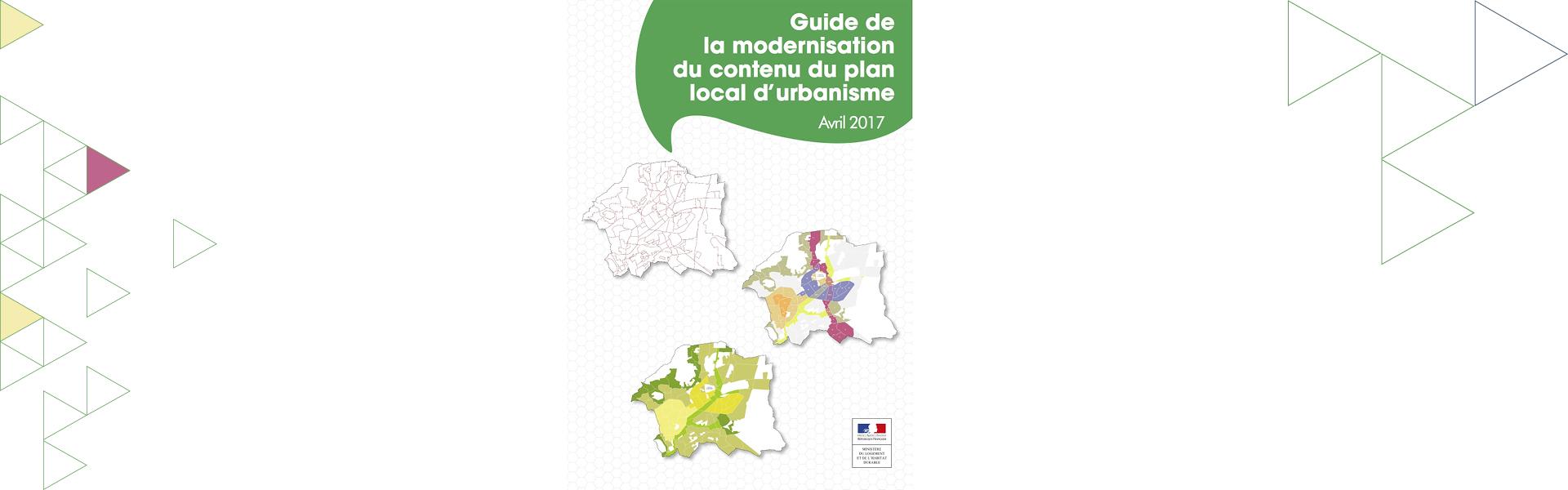 Modernisation du contenu du PLU/PLUi : un guide pratique du Ministère pour accompagner les collectivités