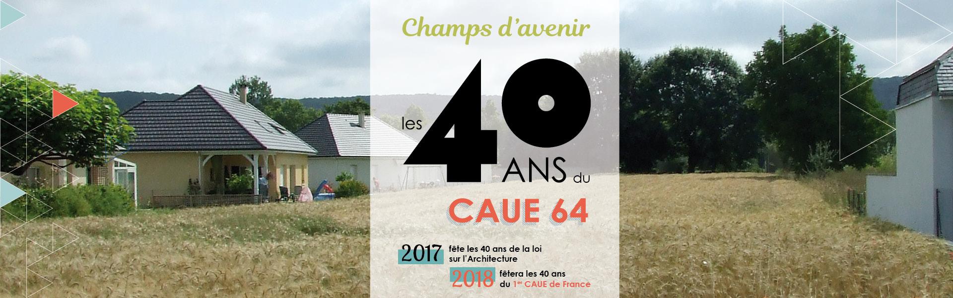 40 ans au service de l'architecture, de l'urbanisme, de l'environnement, des paysages...de notre cadre de vie !