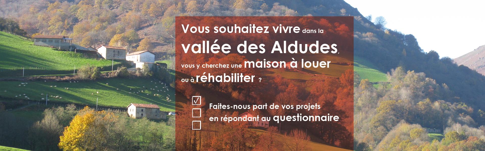 Enquête sur l'habitat dans la vallée des Alduldes