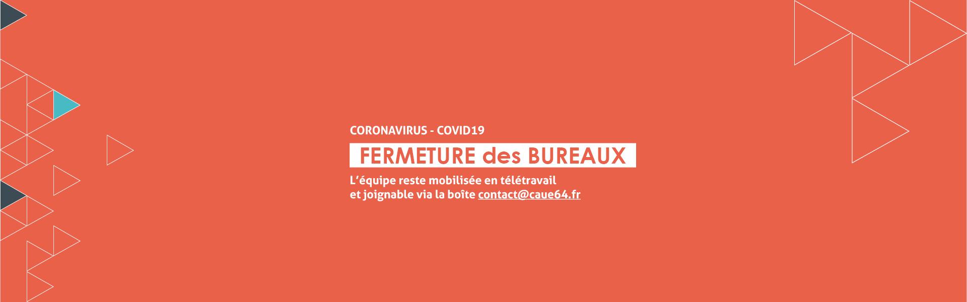 Urgence sanitaire COVID-19 - Fermeture du CAUE